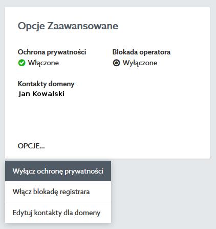 Panel klienta - Domeny - Lista domen - Wybrana domena - Znajdź sekcję Opcje zaawansowane i kliknij przycisk Opcje i Włącz ochronę prywatności