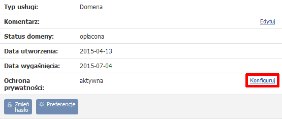 Panel klienta - Usługi - Nazwa domeny - Konfiguracja usługi - Znajdź pozycję o nazwie Ochrona prywatności i kliknij przycisk Konfiguruj