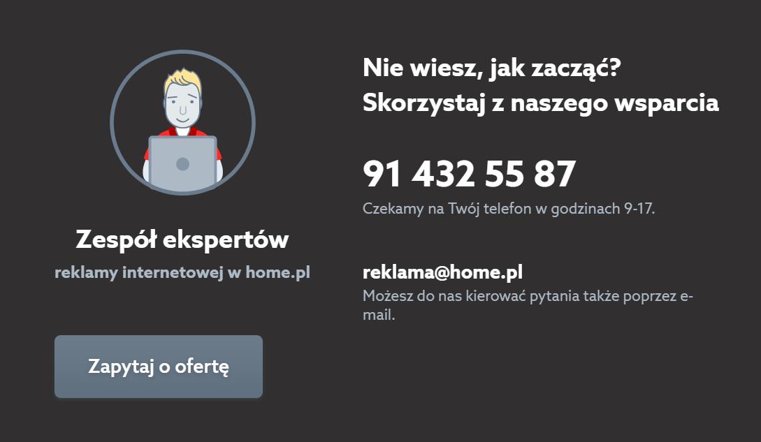 Kontakt - Skorzystaj z naszego wsparcia - Zespół ekspertów reklamy internetowej w home.pl