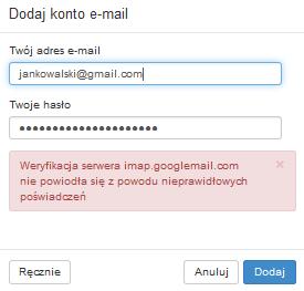 Weryfikacja serwera imap.googlemail.com nie powiodła się z powodu nieprawidłowych poświadczeń.