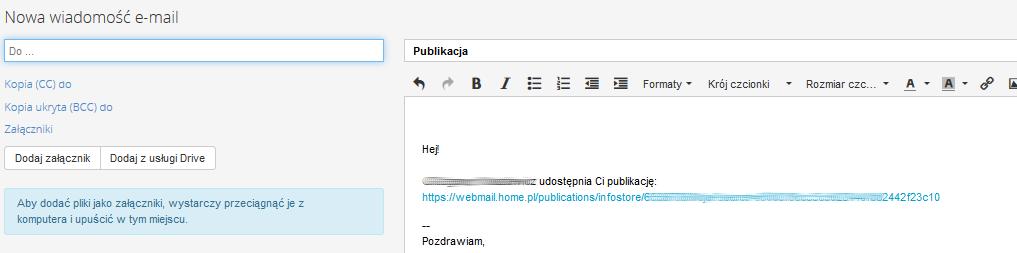 Poczta home.pl - Drive - Moje pliki - Moje - Udostępnij - Udostępnij łącze przez e-mail - Edycja nowej wiadomości e-mail