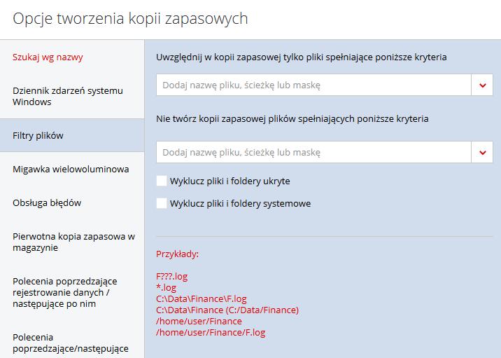 Acronis Backup - Nazwa użytkownika - Nazwa komputera - Kopia zapasowa - Dodaj plan tworzenia kopii zapasowych - Opcje tworzenia kopii zapasowych - Wybierz Filtry plików i skorzystaj z dostępnych ustawień