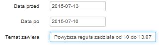 Poczta home.pl - Wiadomość e-mail - Kryteria - Data po (OD) - Zastosuj regułę dla wiadomości wysłanych od danego dnia