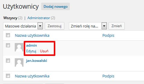 WordPress - Panel Administracyjny - Użytkownicy - Wybierz użytkownika i następnie kliknij przycisk Usuń