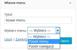 Panel WordPress - Wygląd - Widgety - Własne menu - Wybierz menu - Wybierz, które menu ma zostać umieszczone w widgecie