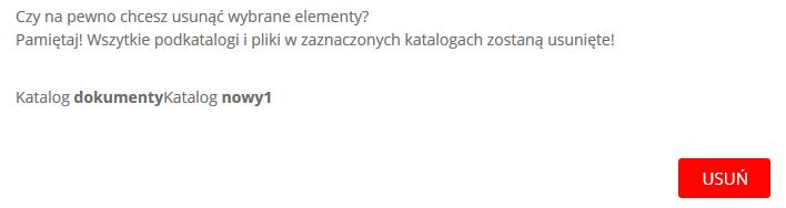 WebFTP - Widok katalogów - Kasuj - Czy na pewno chcesz usunąć wybrane elementy? - Zakończ usuwanie, klikając Usuń