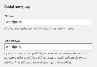 Panel WordPress - Wpisy - Tagi - Formularz Dodaj nowy tag - Uzupełnij formularz