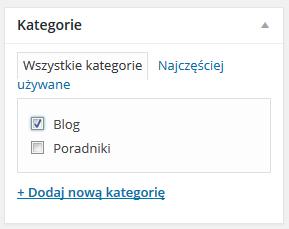 Panel WordPress - Wpisy - Dodaj nowy - Formularz - Kategorie - Przypisz wpis do wybranych kategorii