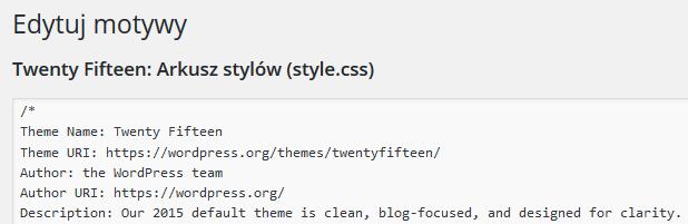 Panel WordPress - Wygląd - Edytor - Edytuj motywy - Zmodyfikuj wygląd szablonu, edytując kody w plikach PHP czy style CSS