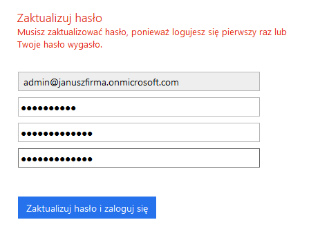 Panel klienta - Rozwijane menu - Microsoft Office 365 - Zarządzaj usługą - Ogólny - Zaktualizuj hasło - Wprowadź nazwę logowania oraz hasło
