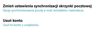 Windows 10 - Program Poczta - Konto - Ustawienia - Konta - Zmiana ustawień - Kliknij przycisk Zmiana ustawień synchronizacji skrzynki pocztowej
