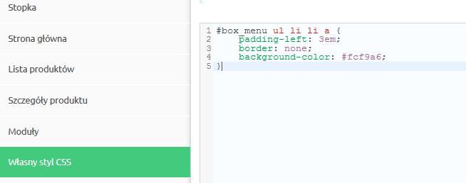 Sklep internetowy - Konfiguracja - Wygląd - Aktywny styl graficzny - Przejdź do sekcji Własny styl CSS - Wklej kod
