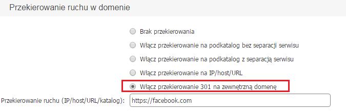 Panel klienta - Usługi - Nazwa domeny - Konfiguracja usługi - Konfiguruj - Przekierowanie ruchu w domenie - Wybierz opcję Włącz przekierowanie 301 na zewnętrzną domenę i wprowadź adres URL strony docelowej