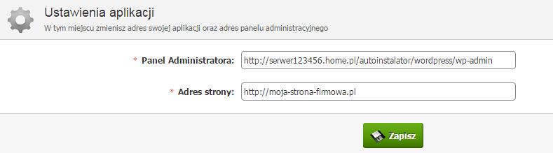 Panel klienta - Usługi - Nazwa serwera - Konfiguracja usługi - Lista aplikacji - Edytuj - Ustawienia aplikacji - Zmień adres strony WWW i adres panelu administracyjnego tej strony, na aktualnie aktywne