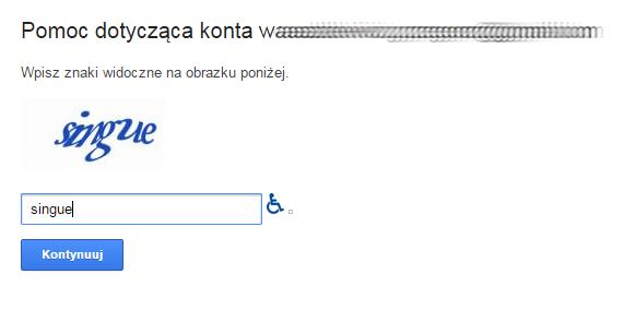 Google - Problemy z logowaniem? - Pomoc dotycząca konta - Odszyfruj znaki i wprowadź je w dedykowanym polu.