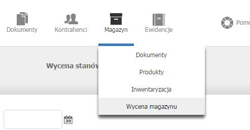 eKsięgowość - Magazyn - Wybierz opcję Wycena magazynu