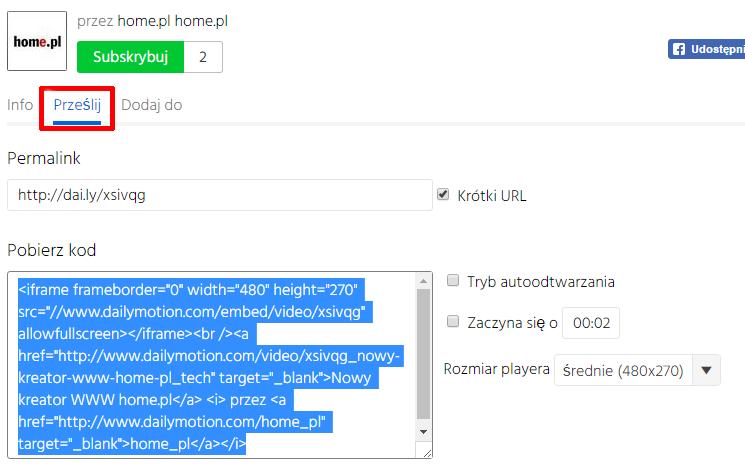 Dailymotion - Przykład gdzie znajduje się sekcja w Dailymotion, która umożliwia umieszczanie filmów na własnych stronach WWW