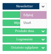 eSklep - Konfiguracja - Wygląd - Aktywny styl graficzny - Moduły - Kliknij w moduł Newsletter i wybierz Edycja, jeśli chcesz zmienić opis modułu