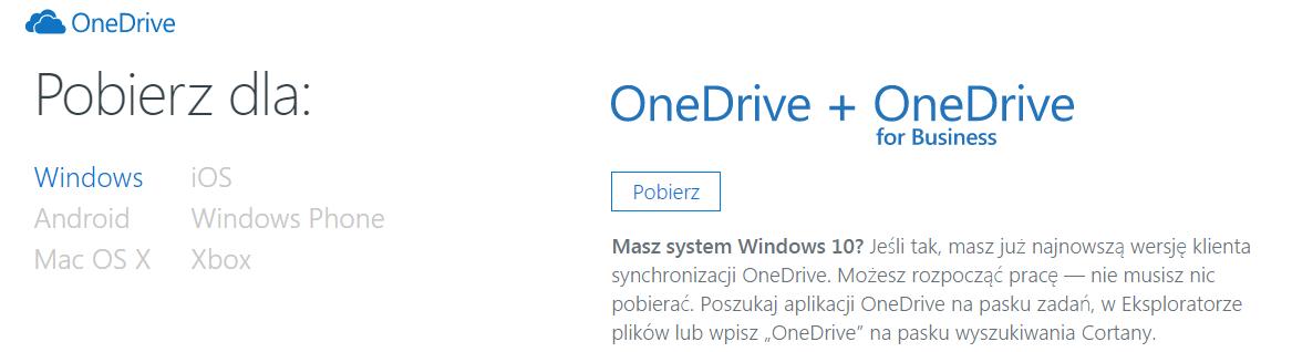 Panel Office 365 - Używanie aplikacji online - OneDrive - Uzyskaj dostęp do aplikacji OneDrive - Wybierz system operacyjny dla którego chcesz wykonać instalację