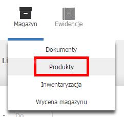 eKsięgowość - Magazyn - Wybierz opcję Produkty