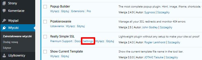 Panel WordPress - Wtyczki - Zainstalowane wtyczki - Really Simple SSL - Kliknij przycisk Settings