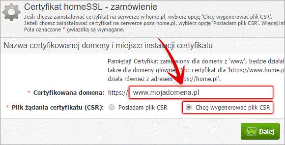 Panel klienta - Certyfikat homeSSL - zamówienie - Nazwa certyfikowanej domeny i miejsce instalacji certyfikatu - Wpisz dla jakiej domeny certyfikat SSL ma zostać wystawiony