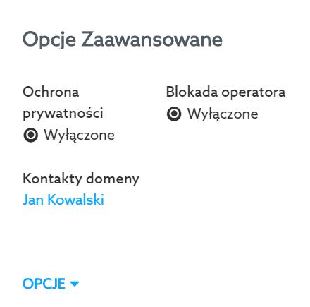 Aby włączyć Whois Privacy, przejdź do modułu Opcje zaawansowane.