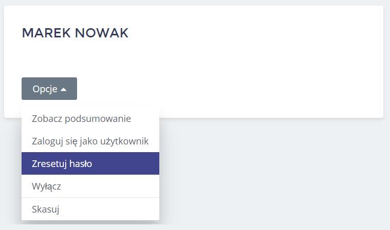 Panel Klienta home.pl - Użytkownicy - Opcje - Kliknij przycisk Zresetuj hasło