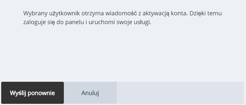 Panel klienta home.pl - Użytkownicy - Komunikat - Wyślij ponownie maila do aktywacji - Potwierdź chęć ponownej wysyłki wiadomości