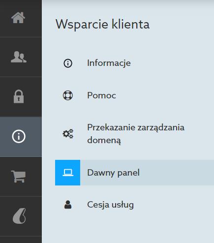 Wybierz opcję: Dawny panel, jeśli chcesz uruchomić poprzedni Panel klienta home.pl