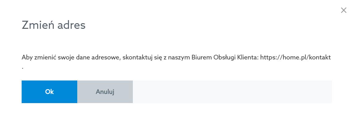 Panel klienta home.pl - Konto - Profil konta - Adres - Edytuj - Zmień adres - Skontaktuj się z Biurem Obsługi Klienta