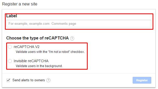 Google reCAPTCHA - Get reCAPTCHA - Register a new site - Podaj nazwę etykiety dla nowego klucza, wybierz typ reCAPTCHA