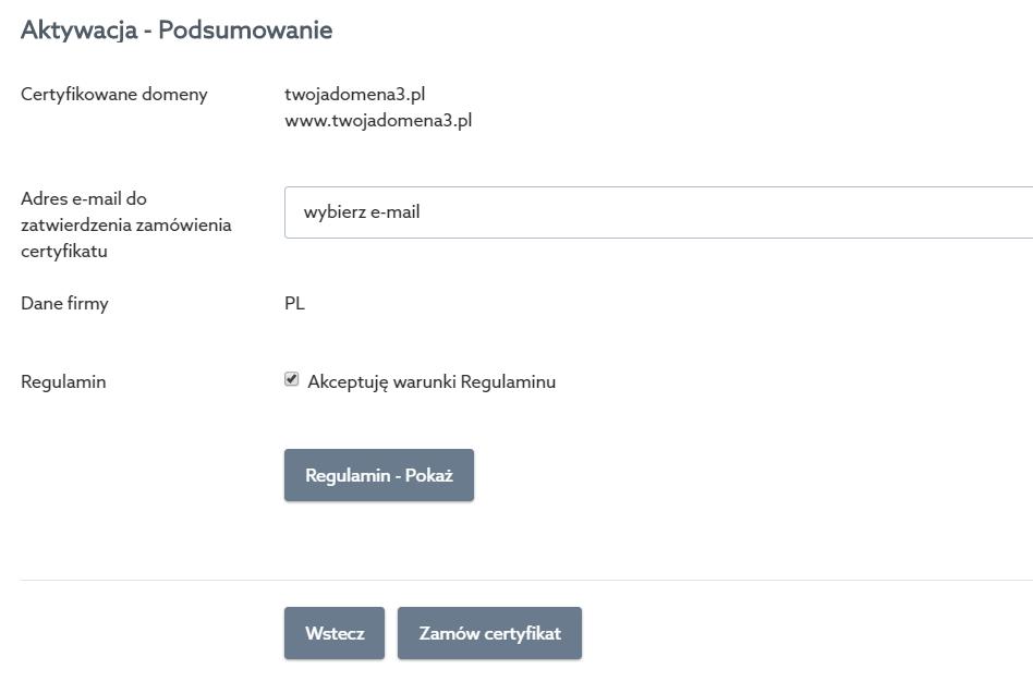 Panel klienta home.pl - Certyfikaty SSL - Wybrany certyfikat - Aktywacja - Aktywuj - Podsumowanie - Sprawdź poprawność danych i kliknij przycisk Zamów certyfikat