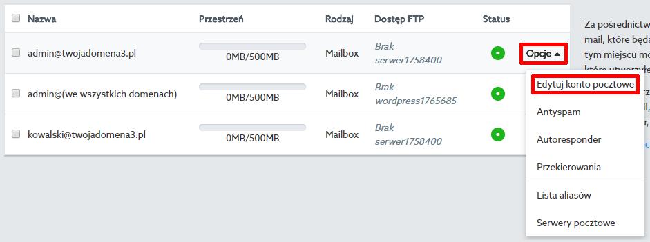 Panel klienta - Poczta - Skrzynka e-mail - Opcje - Wybierz opcję Edytuj konto pocztowe