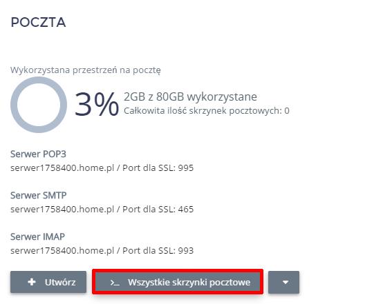 Panel Klienta home.pl - Usługi WWW - Serwer - Zarządzaj - W sekcji Poczta kliknij przycisk Wszystkie skrzynki pocztowe