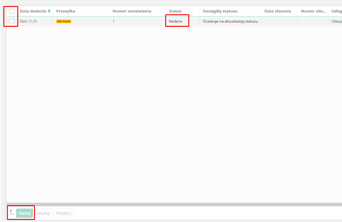 eSklep - Aplikacje - Moje Aplikacje - Przewoźnik DHL - Lista przesyłek - Nadaj przesyłki poprzez przycisk zlokalizowany w dolnej części ekranu