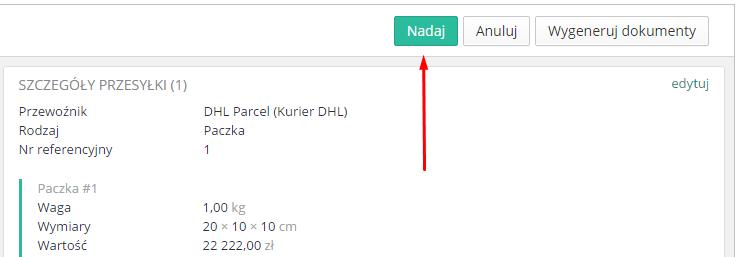 eSklep - Sprzedaż - Zamówienia - Wybrane zamówienie - Aplikacje - DHL - Kliknij przycisk Nadaj