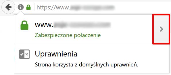 Firefox - Pasek adresu - Adres zabezpieczonej domeny - Ikona kłódki - Kliknij ikonę strzałki skierowanej w prawo