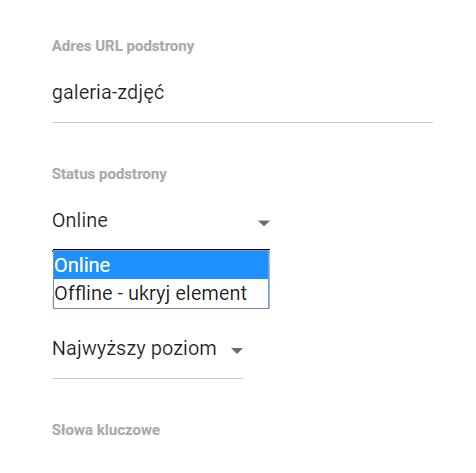 Kreator Click Web - Moja witryna / Home Page - Edycja - Edytuj ustawienia strony - Status podstrony - Ustaw status na Online lub Offline - ukryj element