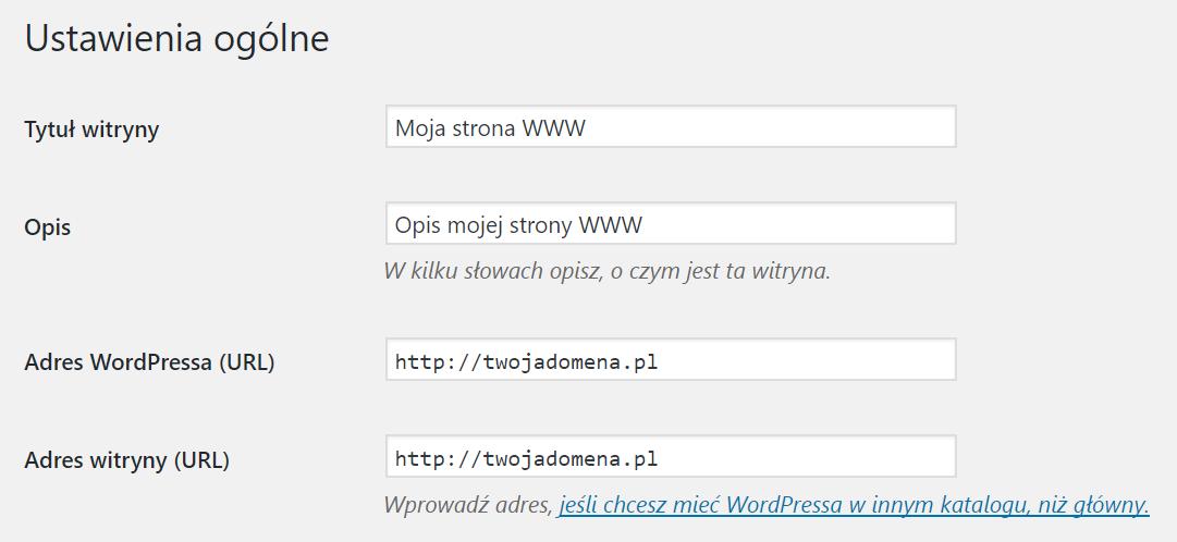 WordPress - Ustawienia - Ogólne - Ustawienia ogólne - W polach Adres WordPressa (URL) oraz Adres witryny (URL) wpisz adres nowej domeny