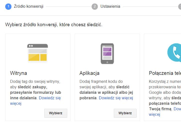 Google AdWords - Narzędzia - Konwersje - Źródło konwersji - Wybierz źródło konwersji Witryna