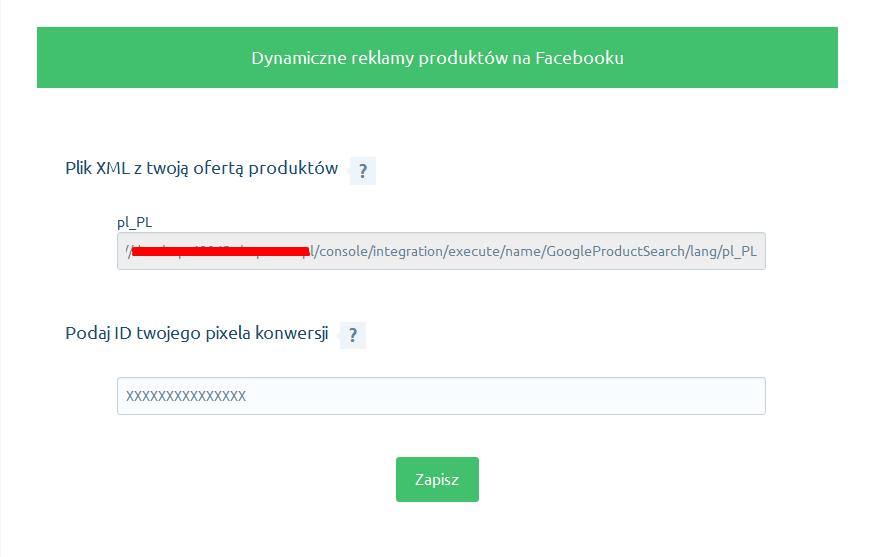eSklep - Aplikacje - Moje aplikacje - Facebook Dynamic Ads - Podaj Pixel ID oraz skopiuj adres URL pliku XML z katalogiem produktów