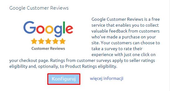 eSklep - Konfiguracja - Integracje - Inne - Google Customer Reviews - Kliknij przycisk Konfiguruj