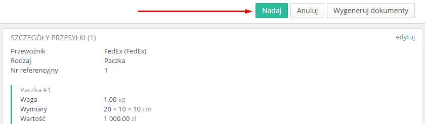 eSklep - Sprzedaż - Zamówienia - Aplikacje - FedEx - Nadaj pojedynczo przesyłkę poprzez przycisk Nadaj