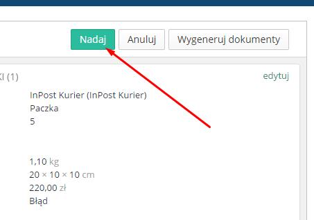 eSklep - Sprzedaż - Zamówienia - Aplikacje - InPost Express - Nadaj pojedynczo przesyłkę poprzez przycisk Nadaj