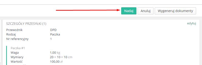 eSklep - Sprzedaż - Zamówienia - Aplikacje - DPD - Nadaj przesyłkę pojedyńczo poprzez przycisk Nadaj