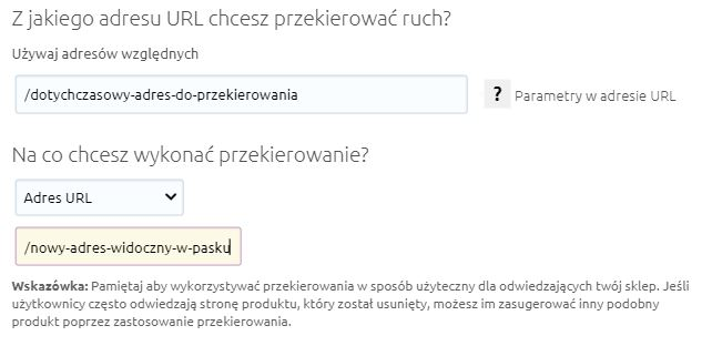 eSklep - Konfiguracja - Przekierowania - Dodaj - Z jakiego adresu URL chcesz przekierować ruch? - Przykładowe przekierowanie z adresu URL na inny adres URL