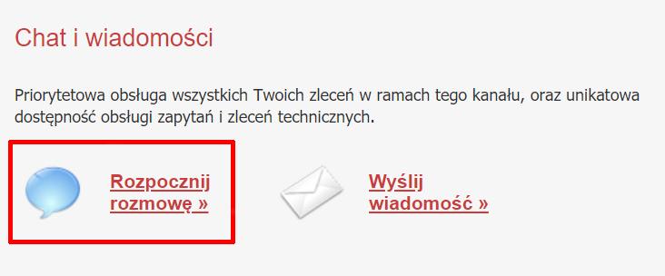 Panel klienta home.pl - Centrum Pomocy - Kanały komunikacji - W sekcji Chat i wiadomości kliknij przycisk Rozpocznij rozmowę