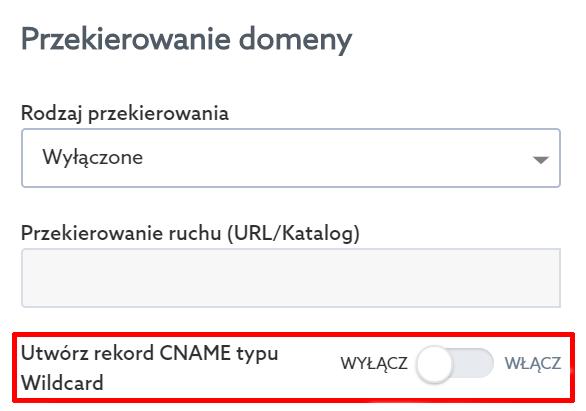 Rekord CNAME typu Wildcard przy domenie w home.pl