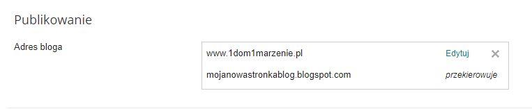 Blogger - Ustawienia - Podstawowe - Publikowanie - Adres bloga - Przykładowy widok przypisanej domeny